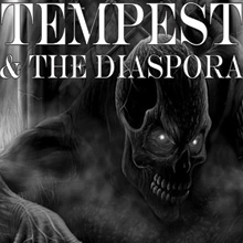 Tempest & the Diaspora