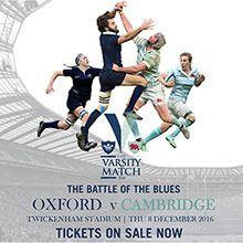 The Varsity Match 2016: Oxford v Cambridge