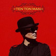 Ten Ton Man