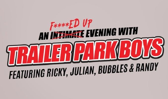 Trailer Park Boys tickets at The Riverside Theater, Milwaukee
