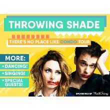 Throwing Shade