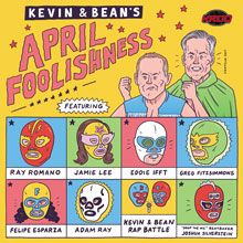 Kevin & Bean's April Foolishness