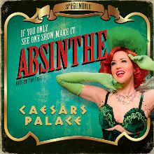 Absinthe tickets at Spiegeltent on the Roman Plaza at Caesars Palace, Las Vegas