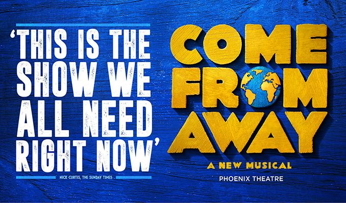 Come From Away tickets at Phoenix Theatre, London