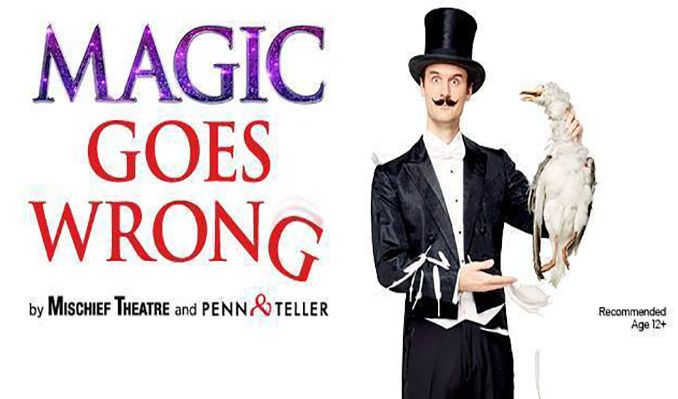 Magic Goes Wrong - Booking until 27 February 2022 tickets at Vaudeville Theatre in London