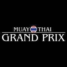 Muay Thai / Kick Boxing Grand Prix