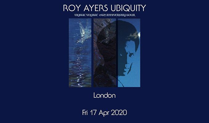 Roy Ayers UBIQUITY 'Mystic Voyage' 45th anniversary - RESCHEDULED tickets at Chinnerys in Southend-on-Sea
