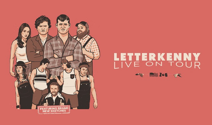 LETTERKENNY LIVE! tickets at Bellco Theatre in Denver