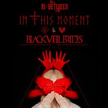 In This Moment + Black Veil Brides tickets at The National in Richmond