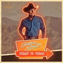 George Strait - Saturday tickets at T-Mobile Arena in Las Vegas