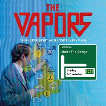 The Vapors - RESCHEDULED tickets at Under The Bridge in London