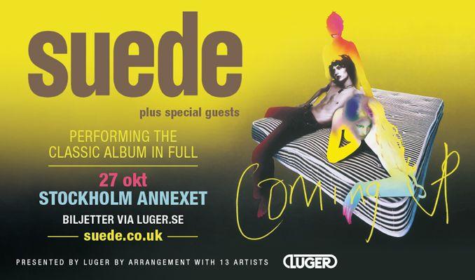 Suede - NYTT DATUM tickets at ANNEXET/Stockholm Live in Stockholm