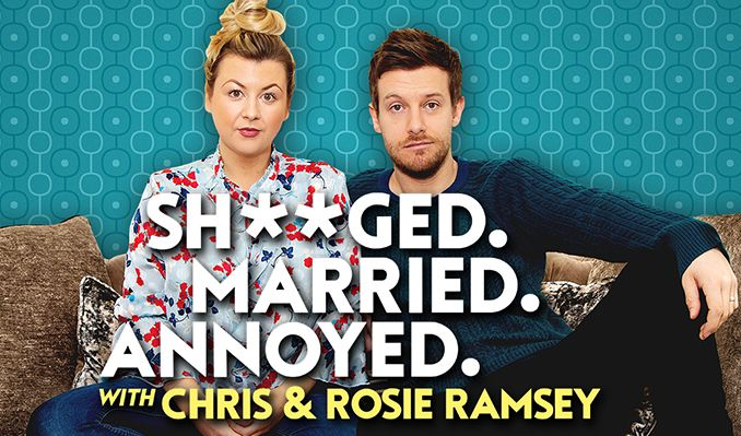 Shagged. Married. Annoyed. With Chris & Rosie Ramsey tickets at The SSE Arena, Wembley, London