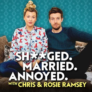 Shagged. Married. Annoyed. Chris & Rosie Ramsey - RESCHEDULED