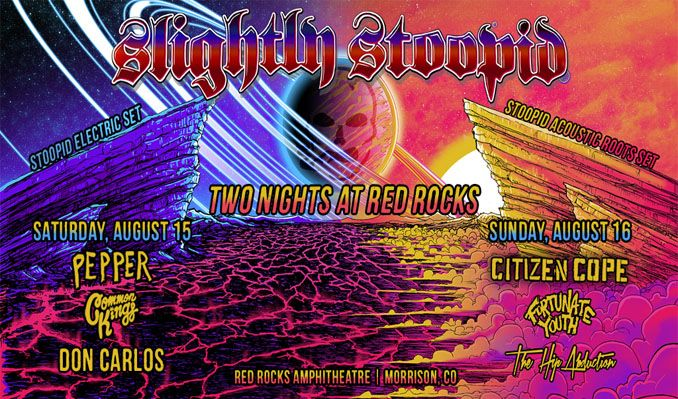 Slightly Stoopid 2 Day Pass tickets at Red Rocks Amphitheatre in Morrison
