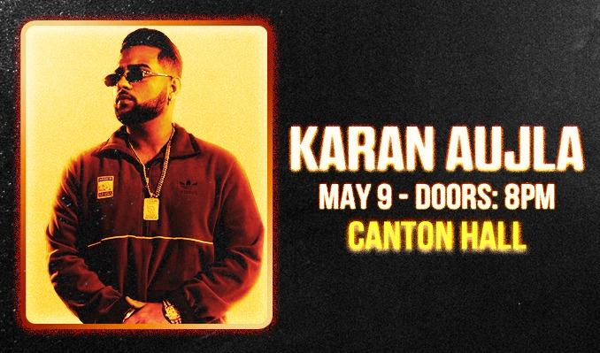Karan Aujla tickets at Canton Hall in Dallas