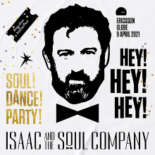 Isaac And The Soul Company - NYTT DATUM! tickets at ERICSSON GLOBE/Stockholm Live in Stockholm