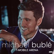 Michael Bublé tickets at T-Mobile Arena in Las Vegas