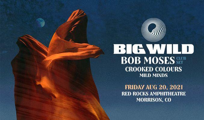 Big Wild tickets at Red Rocks Amphitheatre in Morrison
