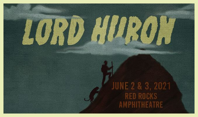 Lord Huron 6/1 tickets at Red Rocks Amphitheatre in Morrison