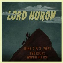Lord Huron 6/2 tickets at Red Rocks Amphitheatre in Morrison