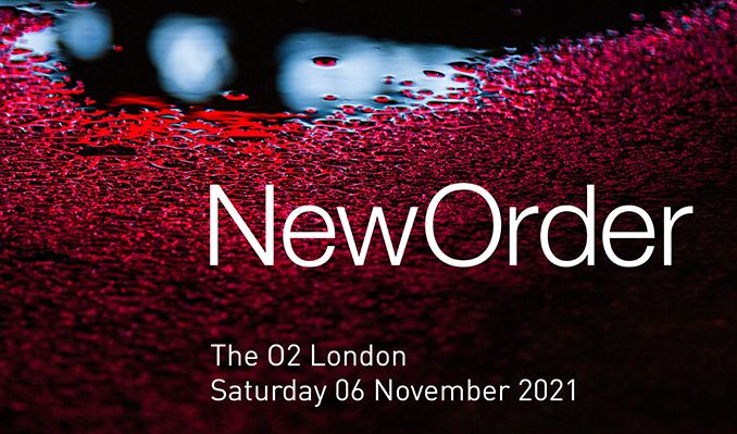 New Order - RESCHEDULED TO 2021 tickets at The O2 in London