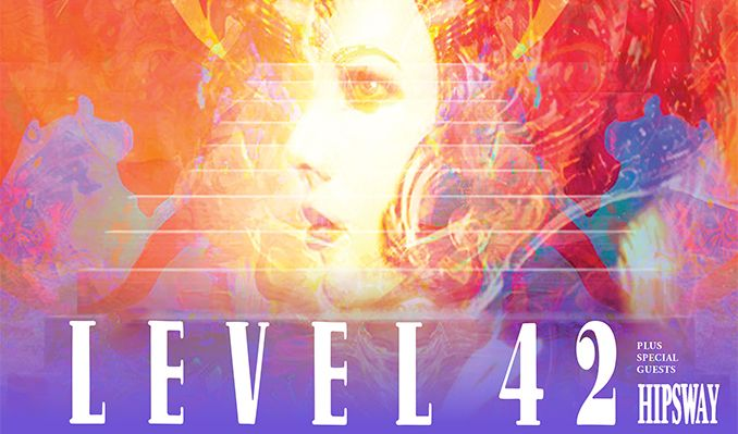 Level 42 - RESCHEDULED tickets at The Hexagon in Reading
