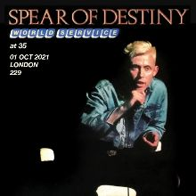 Spear Of Destiny tickets at 229 The Venue in London
