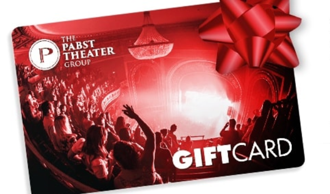 Pabst Theater Group Gift Cards