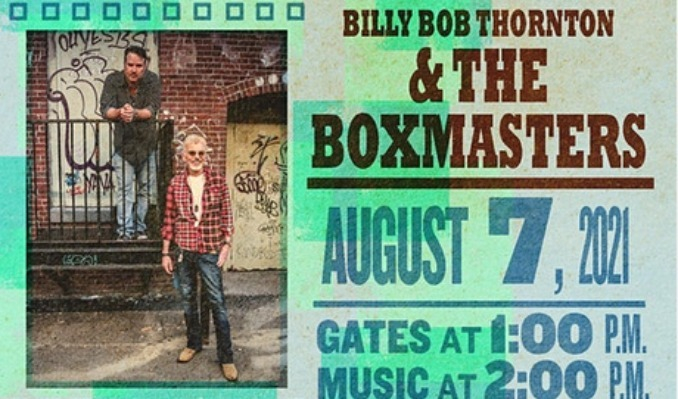 Billy Bob Thornton & The Boxmasters tickets at Point of the Bluff in Hammondsport