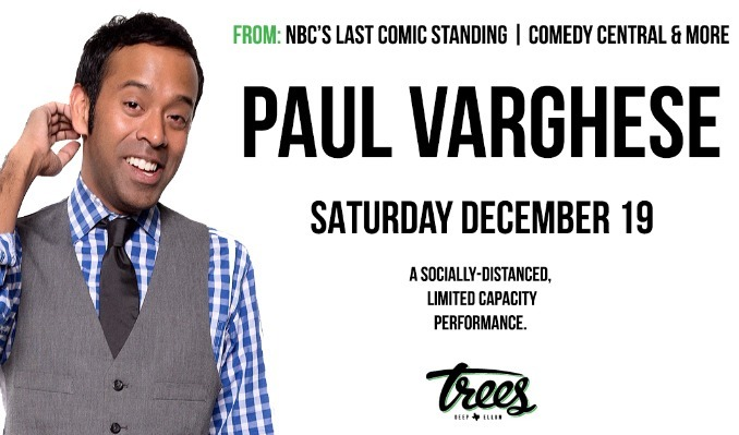 Paul Varghese tickets at Trees in Dallas