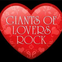 Giants of Lovers Rock