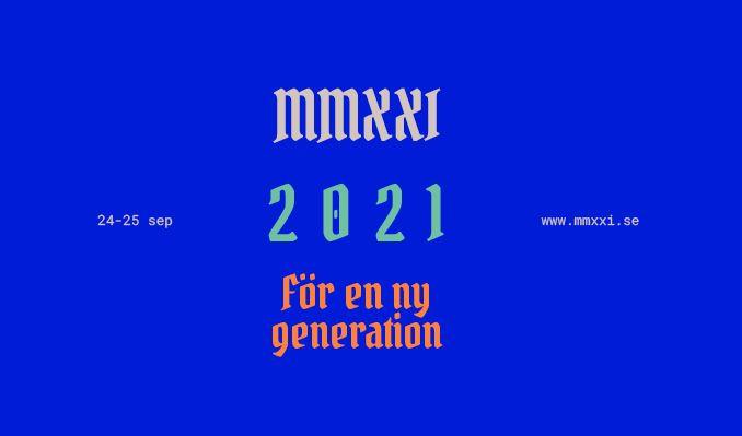 2021 – för en ny generation tickets at ANNEXET/Stockholm Live, Stockholm