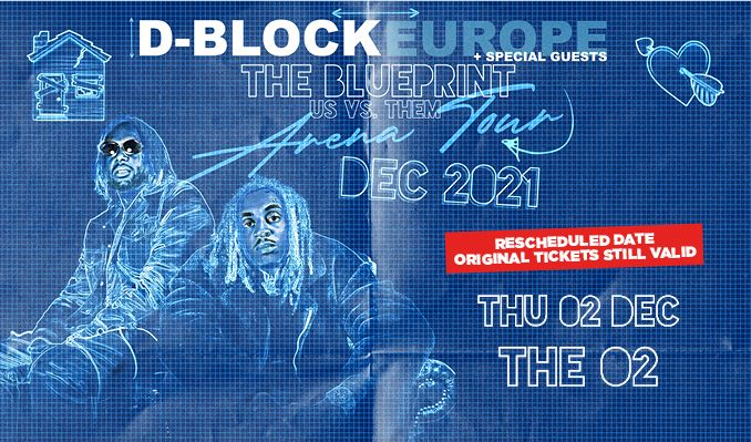 D-Block Europe - RESCHEDULED  tickets at The O2 in London