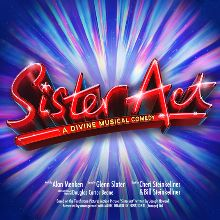 Sister Act! The Musical - RESCHEDULED TO 2022 tickets at Eventim Apollo in London