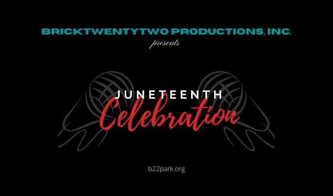 BrickFest: Juneteenth Celebration tickets at Gas South Theater in Duluth