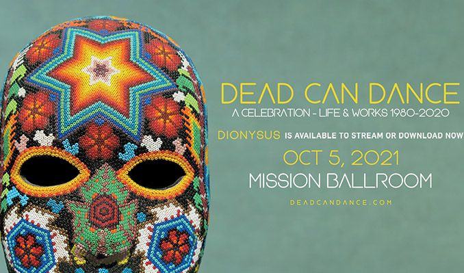 Dead Can Dance tickets at Mission Ballroom in Denver