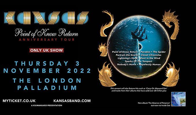 Kansas - RESCHEDULED tickets at London Palladium in London