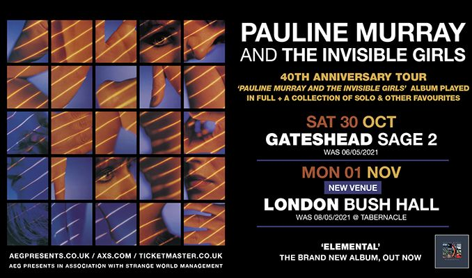 Pauline Murray and the Invisible Girls - 40th Anniversary Tour - RESCHEDULED tickets at Bush Hall in London