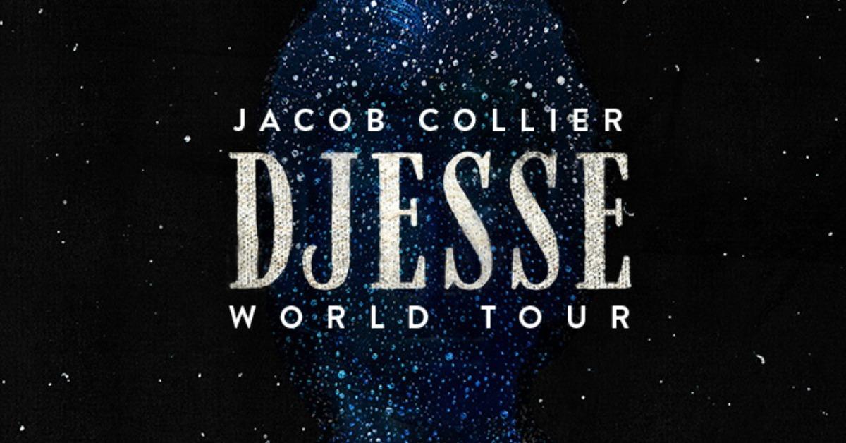 Jacob Collier - DJESSE WORLD TOUR SPRING 2022
