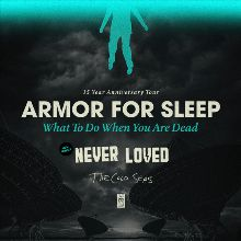 Armor for Sleep - What To Do When You Are Dead 15 Year Anniversary Tour tickets at Starland Ballroom in Sayreville