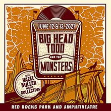 Big Head Todd and the Monsters 6/12 tickets at Red Rocks Amphitheatre in Morrison