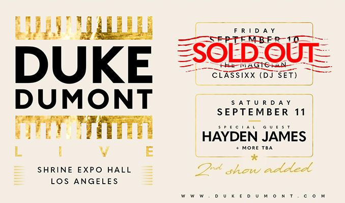 Duke Dumont (LIVE) SOLD OUT tickets at Shrine Expo Hall in Los Angeles