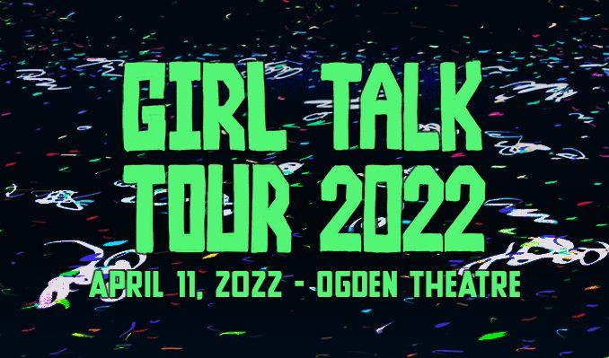 Girl Talk tickets at Ogden Theatre in Denver