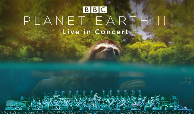 Planet Earth II - Live in Concert - RESCHEDULED tickets at The O2 in London