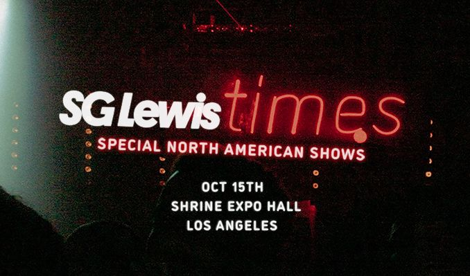 SG LEWIS: 'times' tickets at Shrine Expo Hall in Los Angeles
