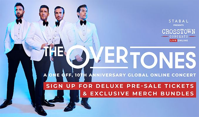 The Overtones - A One-Off 10th Anniversary Global Online Concert tickets at Livestream Event in London