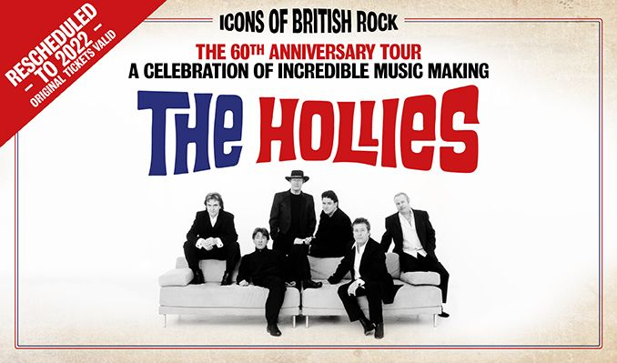 The Hollies -  60th Anniversary Tour 2022 -  RESCHEDULED tickets at St David's Hall in Cardiff