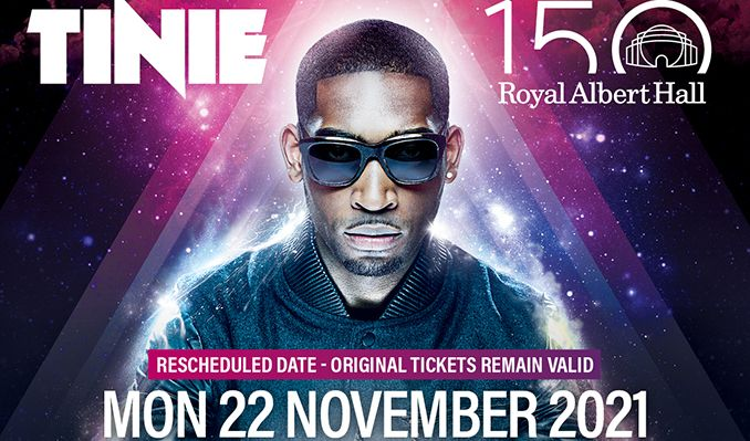 Tinie - RESCHEDULED tickets at Royal Albert Hall in London