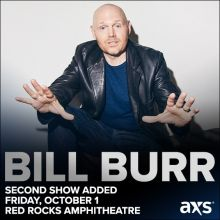 Bill Burr tickets at Red Rocks Amphitheatre in Morrison